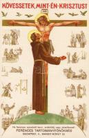 Franciscans, propaganda, Jesus, religious, Ferencesek, propaganda, Jézus, vallás 'Klösz'
