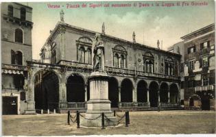 Verona, Piazza dei Signori, Monumento di Dante e La Loggia di Fra Giocondo