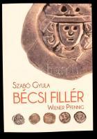 Szabó Gyula - Bécsi Fillér Szabó Gyula - Wiener Pfennig