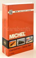 Michel - Vasutak - egész világ, 3. kiadás Michel - Eisenbahnen - Ganze Welt, 3. Auflage