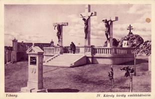 Tihany, IV. Károly király emlékkálvária