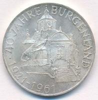 """1961. 25 Schilling""""40th Anniversary Burgenland"""", 1961. 25Sch """"40 éves Burgenland"""""""